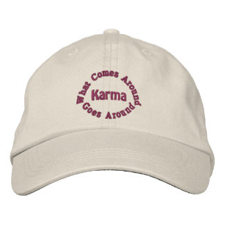 Karma Comes Goes Inspirational Embroidered Cap