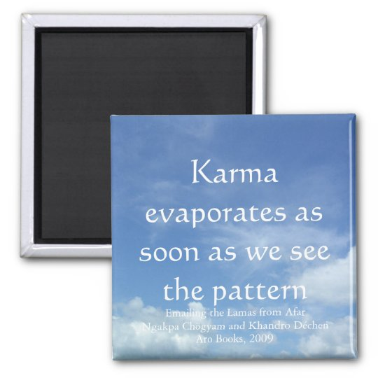 Karma evaporates (sky) [magnet] square magnet