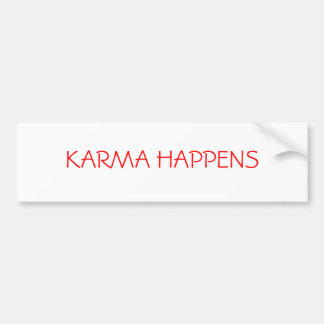 KARMA HAPPENS BUMPER STICKER