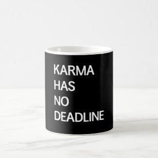 Karma Has No Deadline Basic White Mug