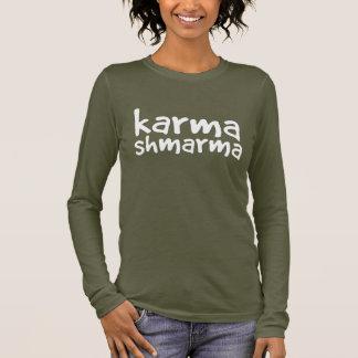 """Karma"" Long Sleeve T-Shirt"