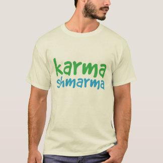 """""""Karma""""r T-Shirt"""