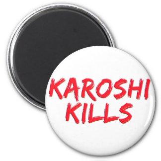 Karoshi Kills 6 Cm Round Magnet