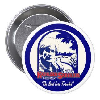 Kathleen Sebelius for President in 2016 7.5 Cm Round Badge