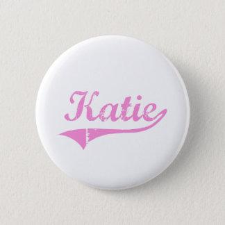 Katie Classic Style Name 6 Cm Round Badge