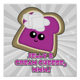 Kawaii Jelly and Cream Cheese Toast Poster