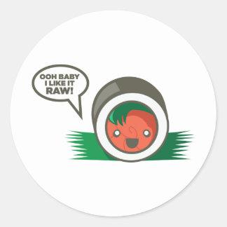 Kawaii Sushi- Ooh Baby I Like it Raw Classic Round Sticker