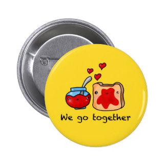 Kawaii we go together like jam and toast cartoon 6 cm round badge