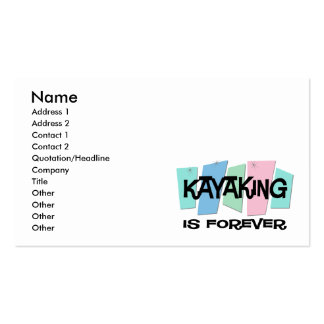 Kayaking Is Forever Pack Of Standard Business Cards