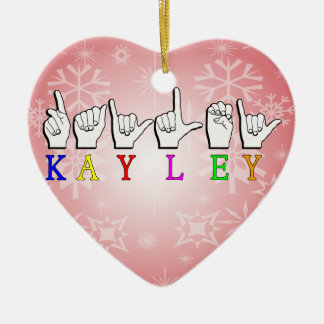 KAYLEY  ASL FINGERSPELLED CHRISTMAS ORNAMENT