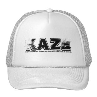 KAZE, Four letters and you've got the greatest ... Trucker Hat