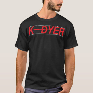 kdyer name brand tshirt