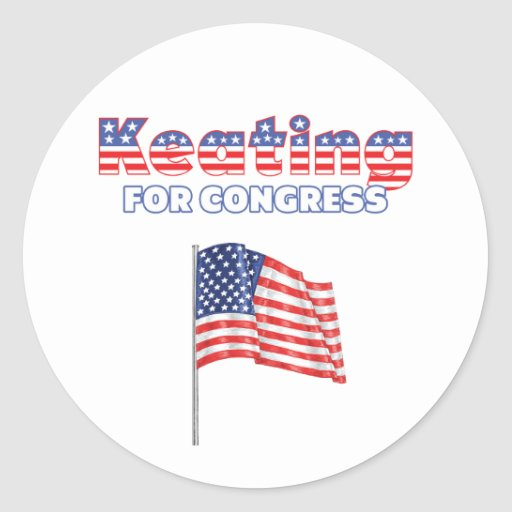 Keating for Congress Patriotic American Flag Round Stickers