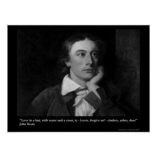 Keats Love/Hut Quote On Collectible Art Posters Posters