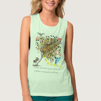 Keep A Green Tree In Your Heart and Perhaps Tank Top