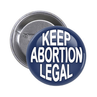 Keep Abortion Legal 6 Cm Round Badge