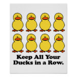 Keep All Your Ducks in a Row Poster