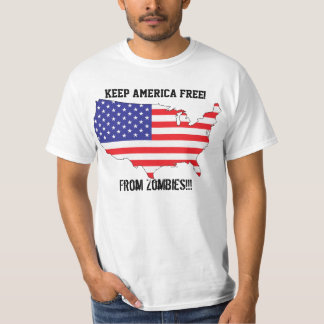 Keep America Free From Zombies!!! T-Shirt