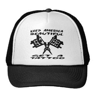 Keep American Beautiful Get A Tattoo Trucker Hat