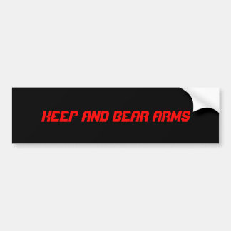 KEEP AND BEAR ARMS BUMPER STICKER