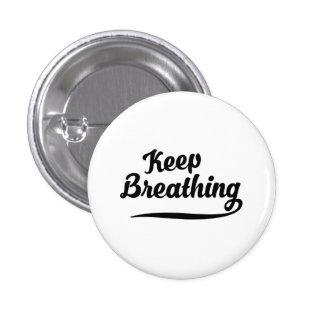 Keep Breathing 3 Cm Round Badge