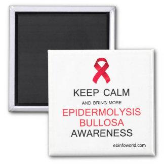 Keep Calm 4 Epidermolysis Bullosa Awareness Magnet