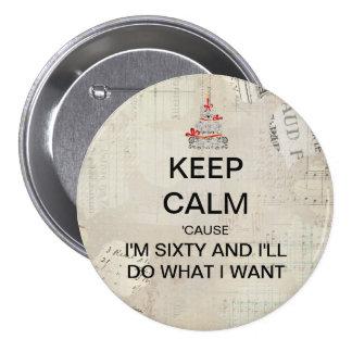 Keep Calm 60th Birthday Party Favor 7.5 Cm Round Badge