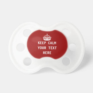 Keep calm add your own text baby pacifiers