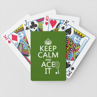 Keep Calm and Ace It (tennis) (in any color) Bicycle Playing Cards