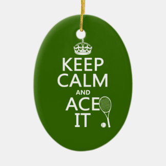 Keep Calm and Ace It (tennis) (in any color) Ceramic Oval Decoration