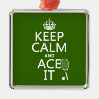 Keep Calm and Ace It (tennis) (in any color) Square Metal Christmas Ornament