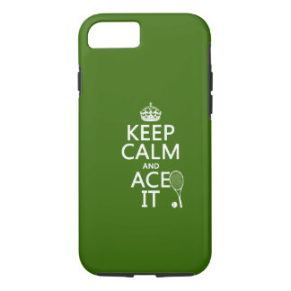 Keep Calm and Ace It (tennis) (in any color) iPhone 8/7 Case