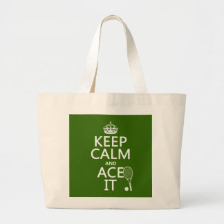 Keep Calm and Ace It (tennis) (in any color) Large Tote Bag