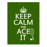 Keep Calm and Ace It (tennis) (in any colour) Postcard