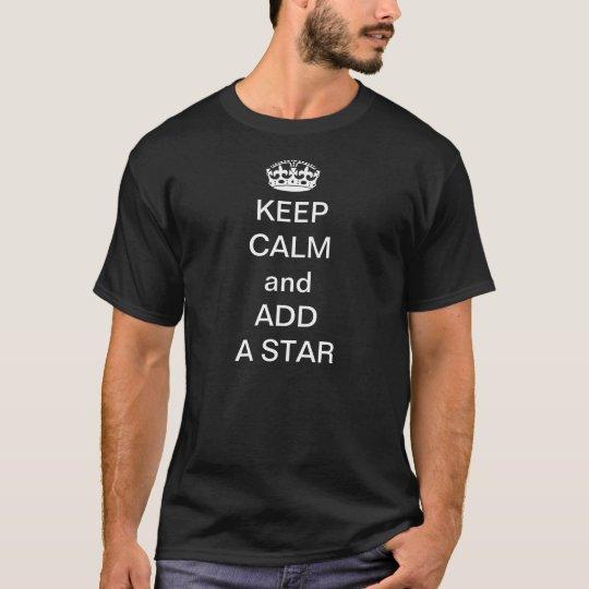 Keep calm and add a star T-Shirt