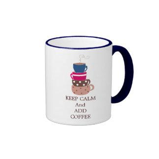 Keep Calm and Add Coffee Ringer Mug