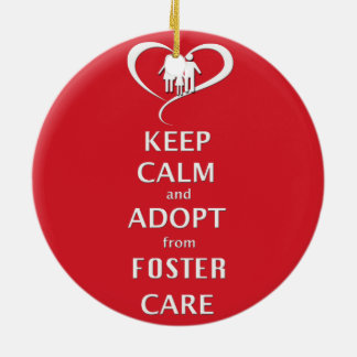 Keep Calm and Adopt from Foster Care Christmas Ornament