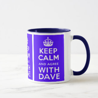 Keep Calm And Agree With Dave ~ U.K Politics Mug