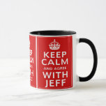 Keep Calm And Agree With Jeff