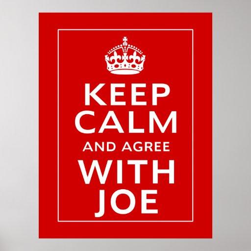 Keep Calm And Agree With Joe Print