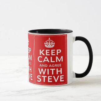 Keep Calm And Agree With Steve Mug