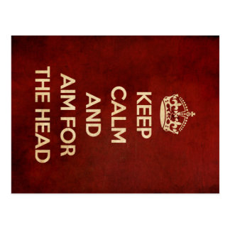 KEEP CALM AND AIM FOR THE HEAD RED POSTCARD