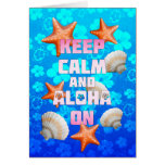 Keep Calm And Aloha On Greeting Card