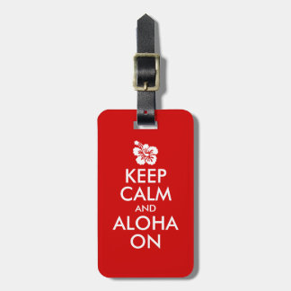Keep Calm and Aloha On Hibiscus Luggage Tag