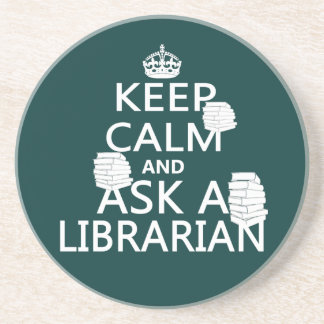 Keep Calm and Ask A Librarian Beverage Coasters