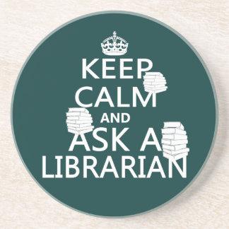 Keep Calm and Ask A Librarian Coaster