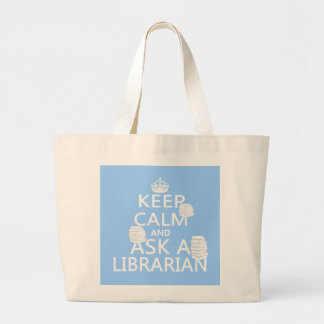 Keep Calm and Ask A Librarian Large Tote Bag