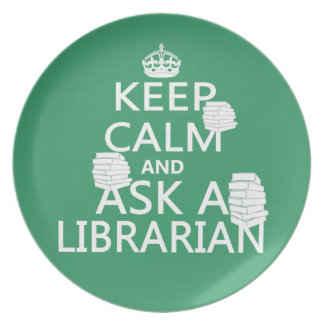 Keep Calm and Ask A Librarian Plate