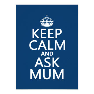 Keep Calm and Ask Mum - All Colours Card