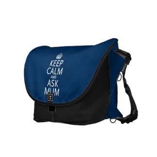Keep Calm and Ask Mum - All Colours Messenger Bags